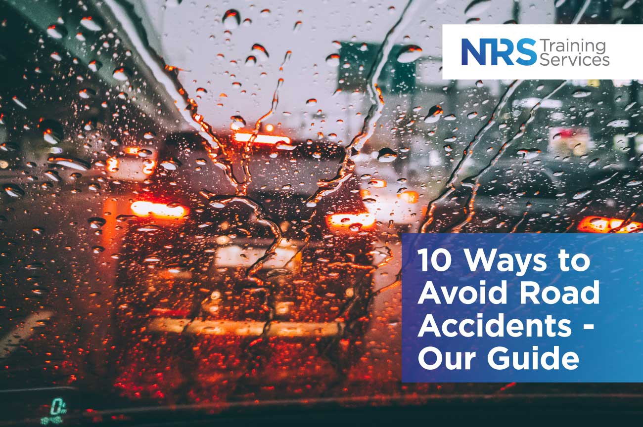 Ten Ways to Avoid Road Accidents Our Guide