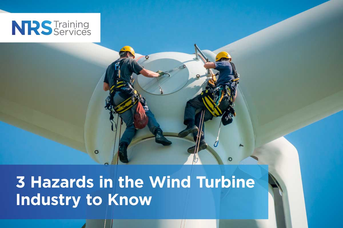 3 Hazards in the Wind Turbine Industry to Know
