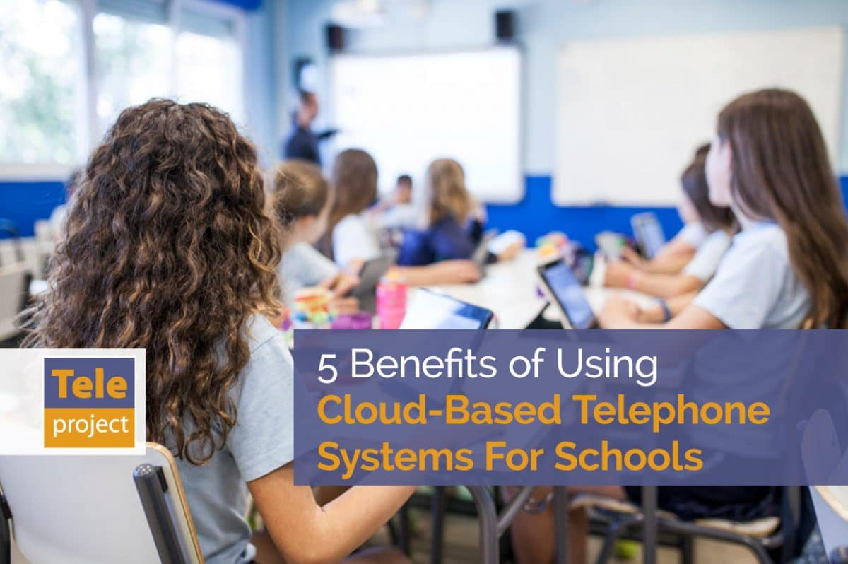 Cloud Based Telephone Systems For Schools